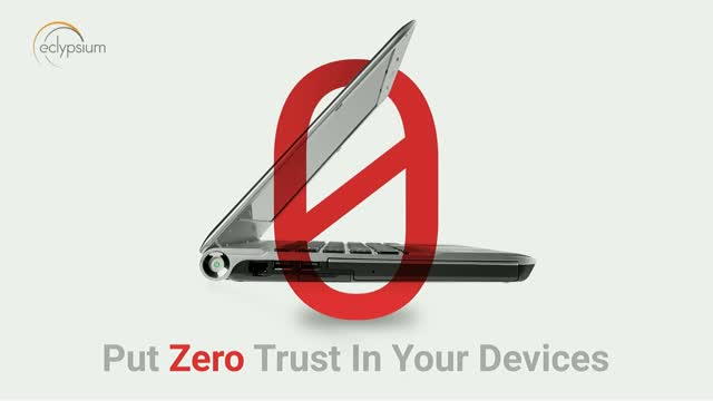 Put Zero Trust in Your Devices