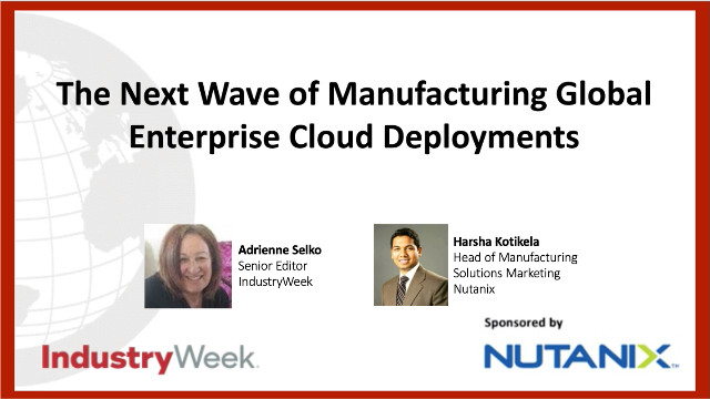 The Next Wave of Manufacturing Global Enterprise Cloud Deployments