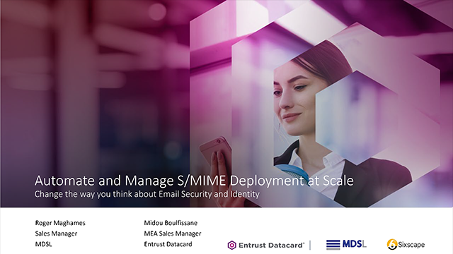 MDSL Partner Webinar: Automate and Manage S/MIME Deployment at Scale