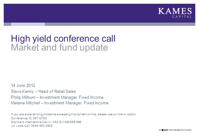 Kames Capital High Yield Overview Conference Call