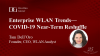 Enterprise WLAN Trends - COVID-19 Near-Term Reshuffle