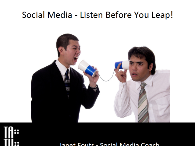 Social Media -Listen Before You Leap!