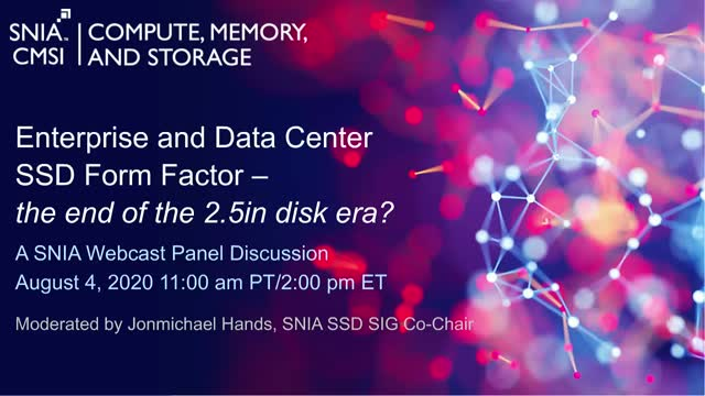 Enterprise and Data Center SSD Form Factor - the end of the 2.5-inch disk era?