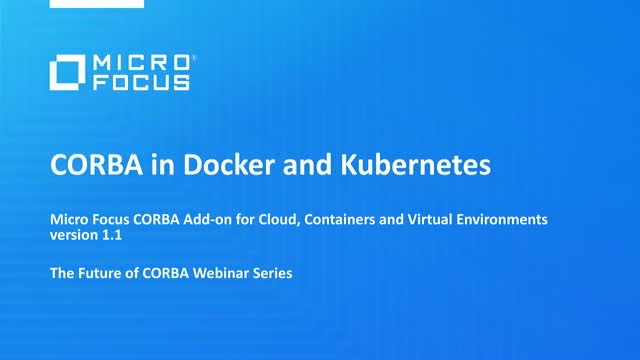 Modernize CORBA with Cloud, Containers and Kubernetes