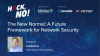Hack No!  Learn How the Pandemic is Creating a New Network Security Paradigm