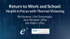 Return to Work and School: Health in Focus with Thermal Visioning