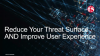 Reduce Your App Threat Surface and Improve User Experience