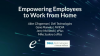 Empowering Employees to Work from Home