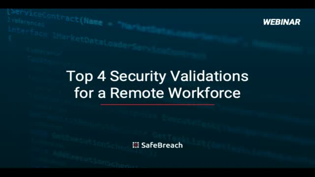 Top 4 Security Validations for a Remote Workforce | On-Demand Webinar