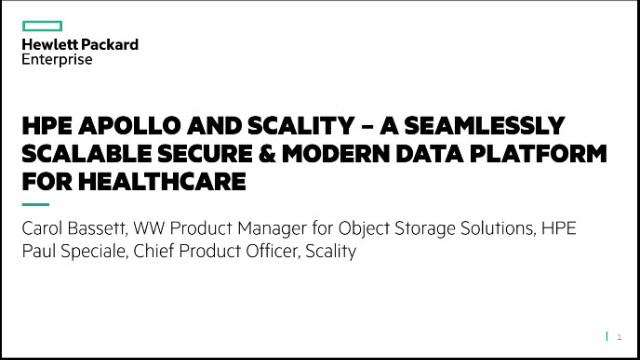 HPE Apollo and Scality – A Seamlessly Scalable Secure & Modern Data Platform For