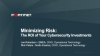 Minimizing Risk: The ROI of Your Cybersecurity Investments