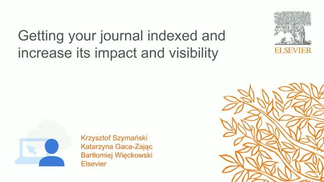 Getting your journal indexed and increase its impact and visibility