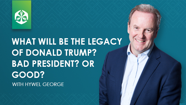 What will be the legacy of Donald Trump? Bad President? Or Good?