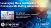 Leveraging Mass Notification to Communicate During Uncertain Times