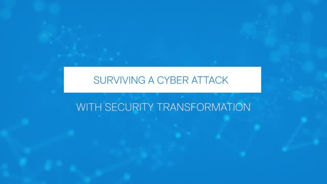 Surviving a Cyber Attack with Security Transformation