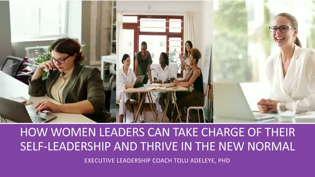 How Women Leaders Can Take Charge of Their Self-leadership and Thrive