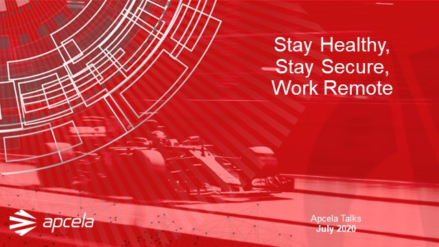 Stay Healthy, Stay Secure, Work Remote