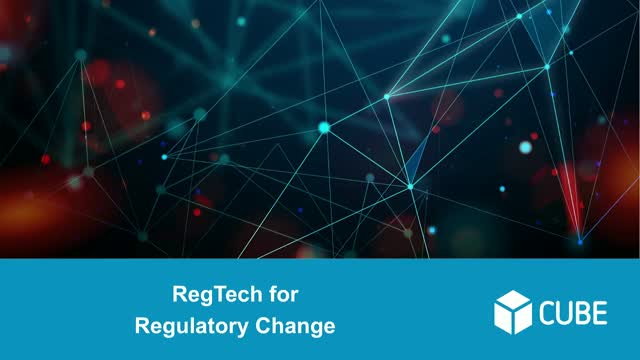 RegTech For Regulatory Change