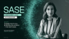 SASE Summit: Connectivity in a Borderless World – The New Edge