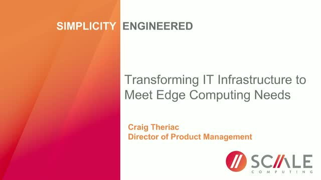 How IT Infrastructure is Evolving the Meet the Needs of Edge Computing
