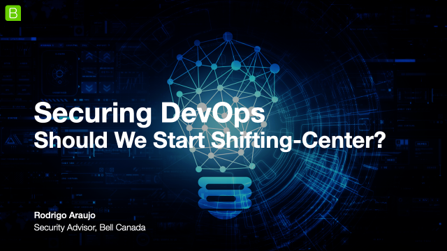 Securing DevOps - Should We Start Shifting-Center?