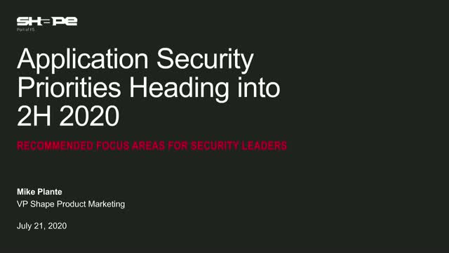 Application Security Priorities Heading into 2H 2020