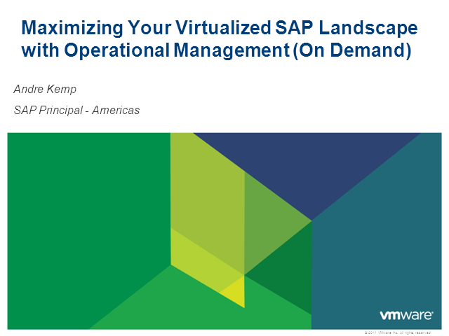 Maximizing Your Virtualized SAP Landscape with Operational Management