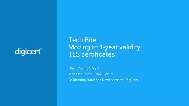 Tech Bite: Moving to 1-year validity TLS certificates