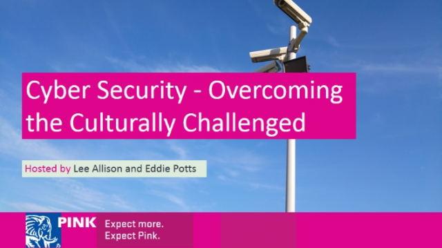 Cyber Security - Overcoming the Culturally Challenged