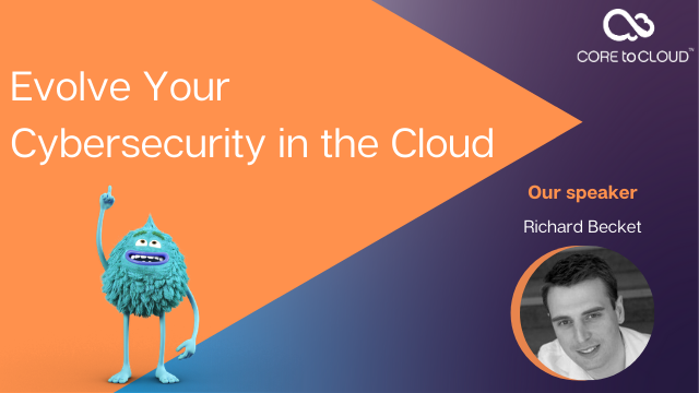 Evolve Your Cybersecurity in the Cloud