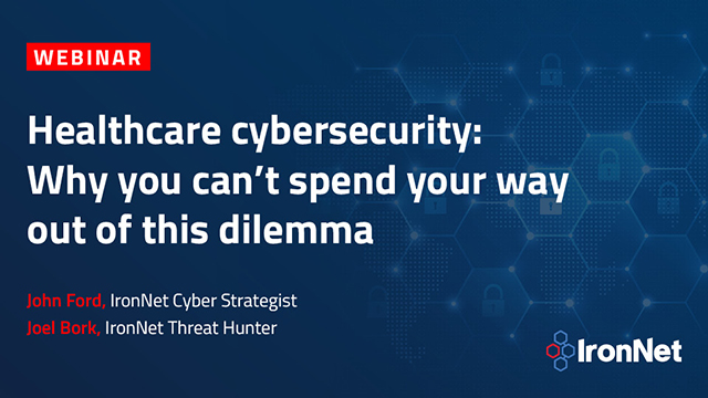 Healthcare cybersecurity: Why you can't spend your way out of this dilemma