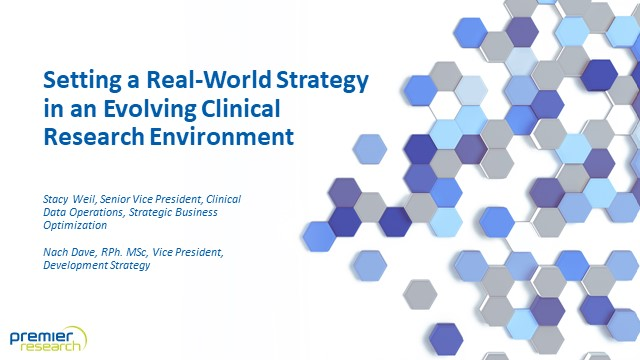 Setting a Real-World Strategy in an Evolving Clinical Research Environment