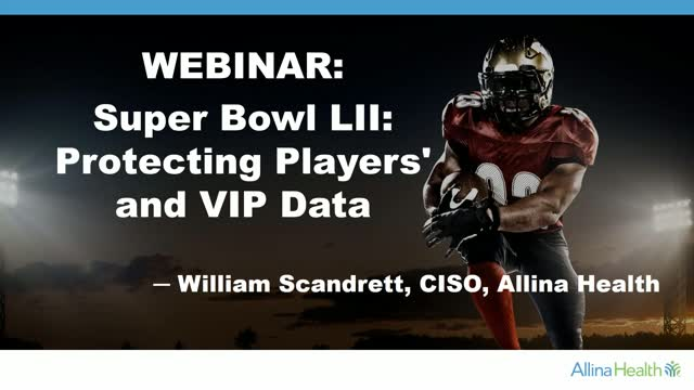 Super Bowl LII: Protecting Players and VIP Data