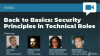 Back to Basics: The importance of security principles in technical roles