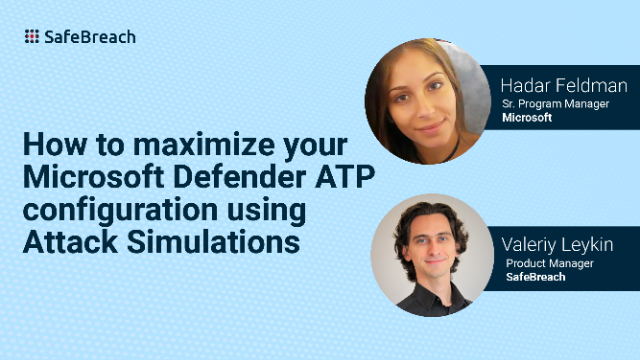 How to maximize Microsoft Defender ATP configuration using Attack Simulations