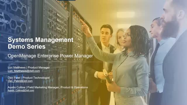 Systems Management Demo Series – OpenManage Enterprise Power Manager
