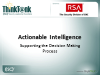 Actionable Intelligence:  Supporting the Decision Making Process