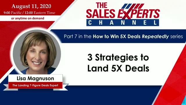 3 Strategies to Land 5X Deals