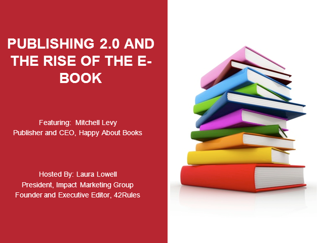 Publishing 2.0 and the Rise of the E-book