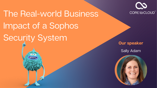 The Real-world Business Impact of a Sophos Security System