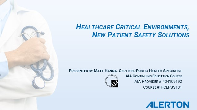 Healthcare Critical Environments,  New Patient Safety Solutions