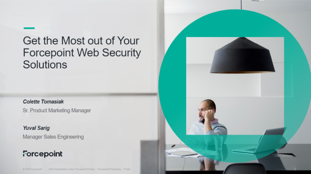 Get the Most out of Your Forcepoint Web Security Solutions.