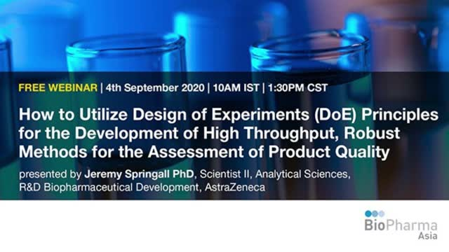 How to Utilize Design of Experiments (DoE) Principles for the Development of...