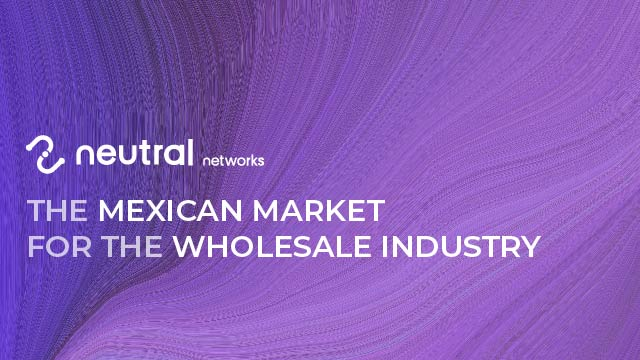 The Mexican Market for the Wholesale Industry