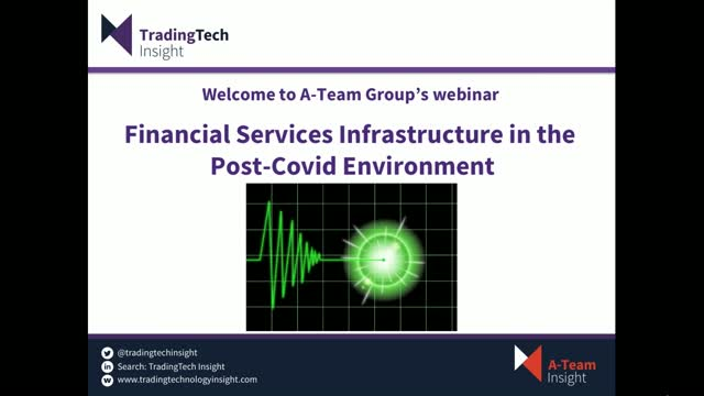 Financial Services Infrastructure in the Post-Covid Environment