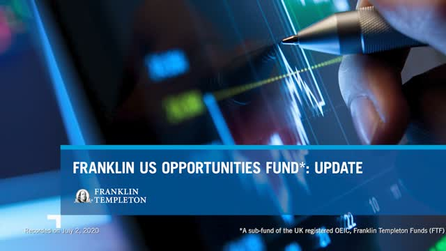 Franklin US Opportunities Fund - Investor Update