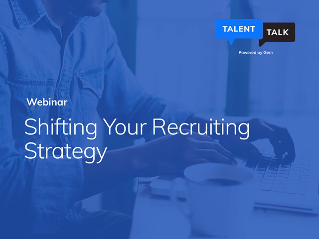 TalentTalk DIGITAL: Shifting Your Recruiting Strategy