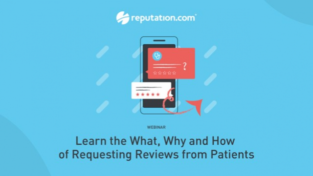 Learn the What, Why and How of Requesting Reviews from Patients