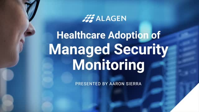 Why Healthcare Organizations Move to Managed Security Monitoring
