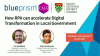 How RPA can accelerate Digital Transformation in Local Government